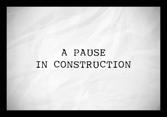 pause in construction