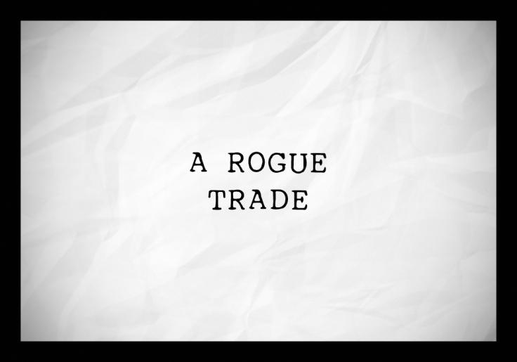 20141228 rogue trade