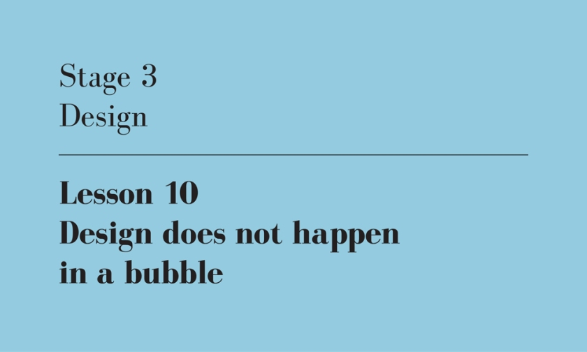 design does not happen in a bubble