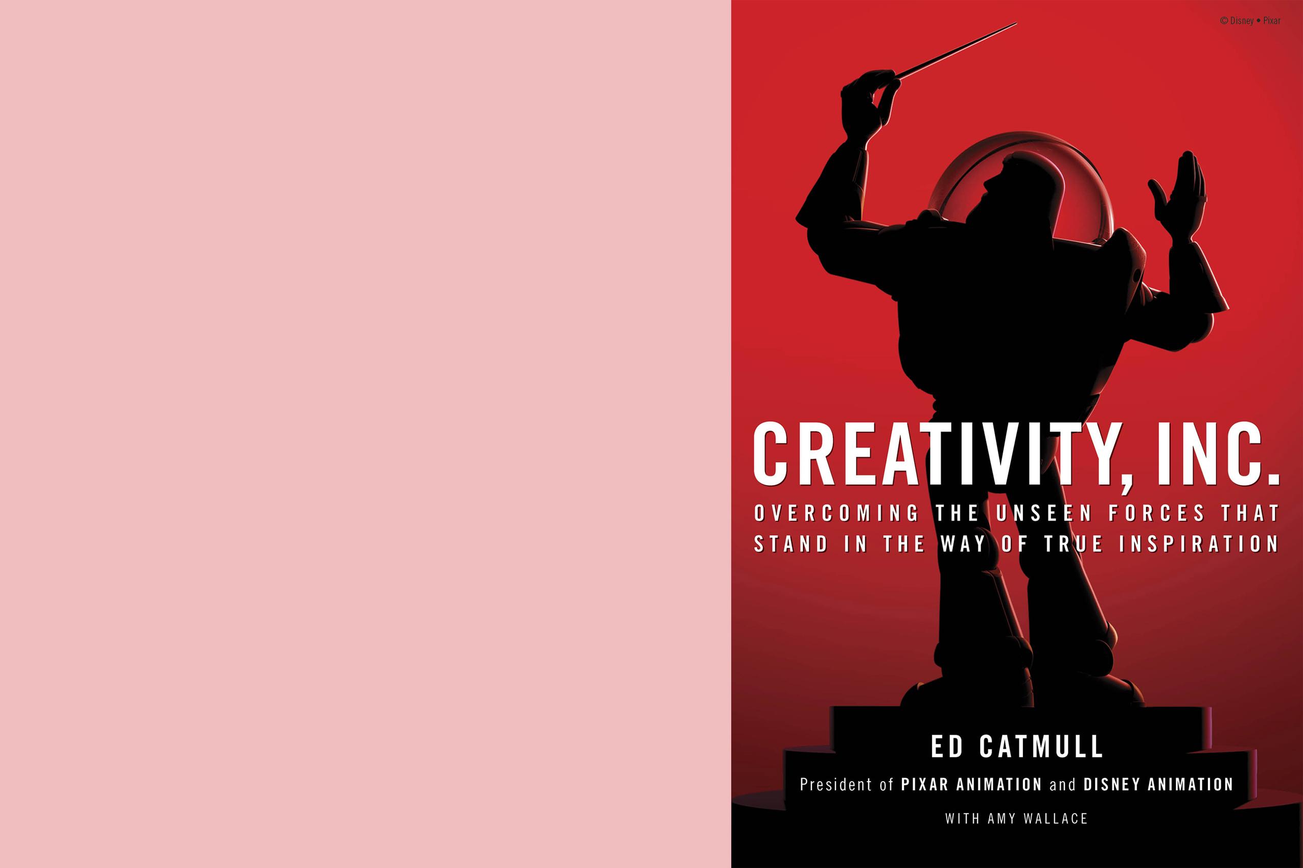 Creativity Inc; Ed Catmull; Pixar; Business; Book