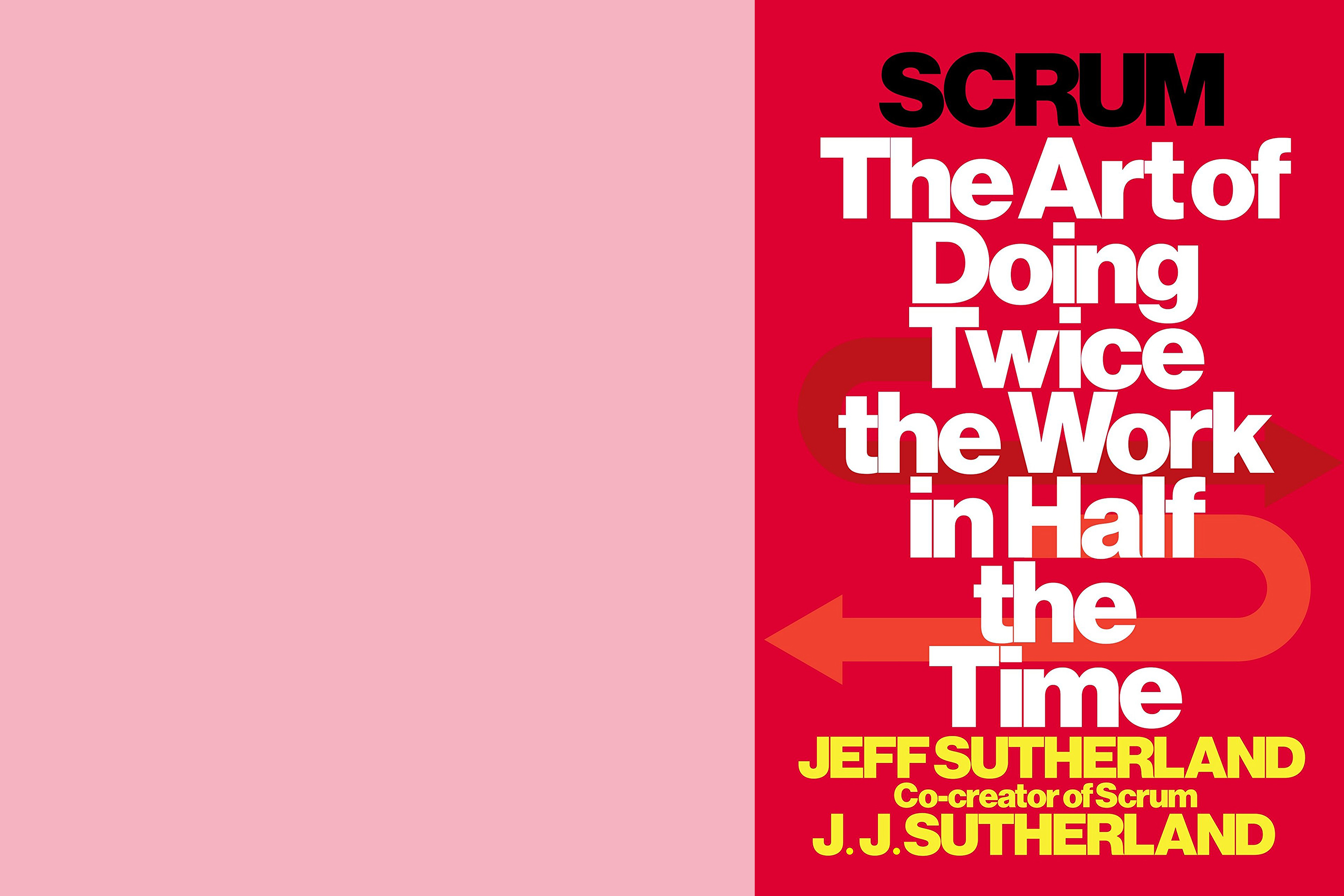 Scrum; Jeff Sutherland; Business; Book